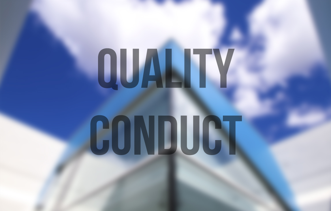 Quality Conduct